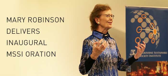 Mary Robinson delivered the inaugural MSSI Oration on March 15. MSSI aims to facilitate and enable research linkages, projects and conversations leading to increased understanding of sustainability and resilience trends, challenges and solutions. CREDIT MSSI
